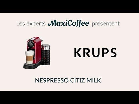 KRUPS - NESPRESSO CITIZ MILK | Machine à capsule | Le Test MaxiCoffee