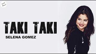 Selena Gomez - Taki Taki (Solo Version) | Lyrics