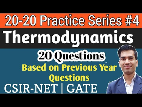 Practice Questions of Thermodynamics|Thermodynamics for CSIR ...