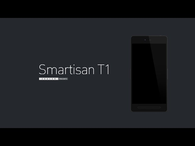 Zealer-出品-smartisan-t1