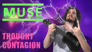Thought Contagion | Muse | Ukulele