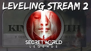 Secret World Legends Leveling Stream #2 - Kingsmouth Calamity FT The Sister