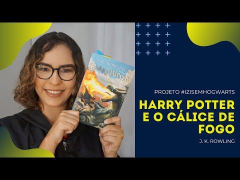 HARRY POTTER E O CÁLICE DE FOGO, de J. K. Rowling   Ízis Negreiros