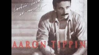Aaron Tippin ~ I Got It Honest