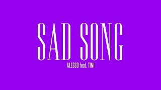 Alesso   Sad Song (feat. TINI) | Official Lyric Video