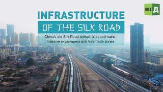 China's old Silk Road revival: hi-speed trains, massive skyscrapers and free-trade zones