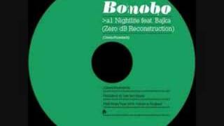 Bonobo - Nightlite (Featuring Bajka)