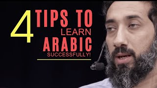 4 tips on how to learn arabic successfully I Nouman Ali Khan I 2019