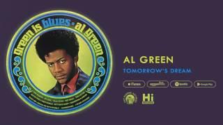 Al Green - Tomorrow's Dream (Official Audio)