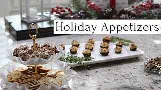 EASY HOLIDAY APPETIZERS 2019 | Holiday Entertaining Series