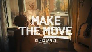 [팝송] Chris James - Make The Move(한글가사/해석/lyrics)