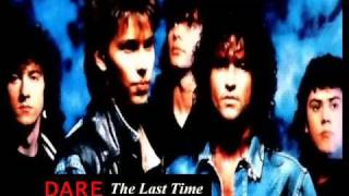 DARE - THE LAST TIME