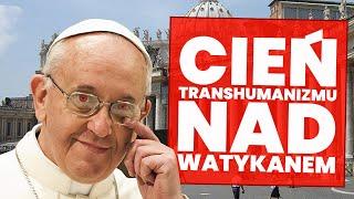 Watykan przekonuje się do transhumanizmu!