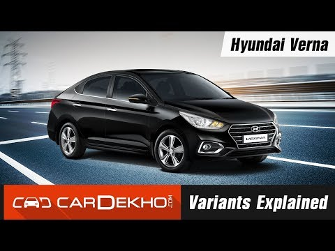 Hyundai Verna Variants Explained