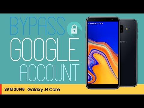Bypass Google Account FRP SAMSUNG GALAXY J4 Core latest
