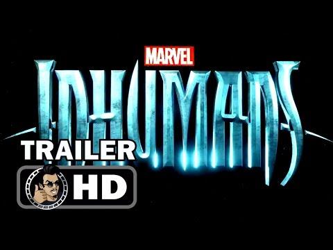 MARVEL'S INHUMANS Official Teaser Trailer (HD) ABC/Marvel Series