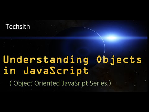 javaScript object oriented programming tutorial – Understanding Objects Part 1