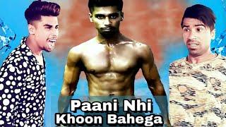 Paani Nhi | Khoon Bahega | Dosti Special | Raxstar Rax