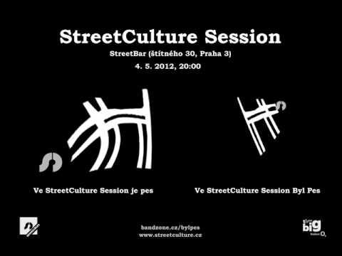 Byl Pes - Byl Pes - Vesmír (poloakusticky @ Streeetculture Session 4. 5. 1