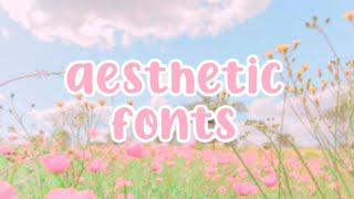 ♡ 25 Aesthetic Fonts You Should Use! ♡