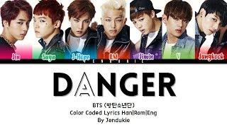 Gambar cover BTS (방탄소년단) - 'DANGER' Lyrics [Color Coded Han|Rom|Eng]