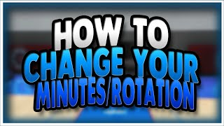 NBA 2K20 How to Change your Minutes/Rotations in MyCareer
