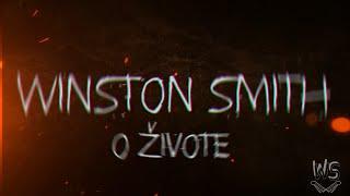 Video Winston Smith - O živote (LYRICS video)