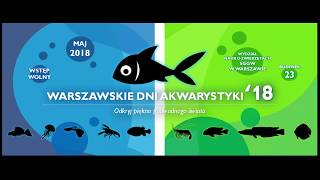Warszawskie Dni Akwarystyki 2018