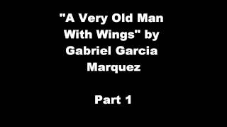 an analysis of a very old man with enormous wings by gabriel garcia marquez In a very old man with enormous wings, gabriel garcia marquez describes unbelievable events in an earthy, straightforward manner after a three-day rainstorm, husband and wife pelayo and elisenda discover the titular character: a decrepit man whose huge buzzard wings, dirty and half-plucked, were forever entangled in the mud.