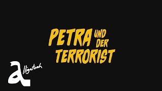 Alligatoah   Petra Und Der Terrorist (Official Video)