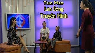 Hâu Trường Tam Mao Lên Sóng Truyền Hình VTC3 - Cười Không Nhặt Được Mồm
