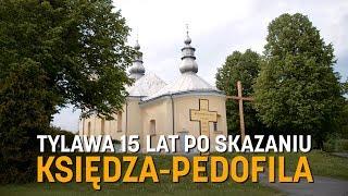 Tylawa 15 lat po skazaniu księdza-pedofila