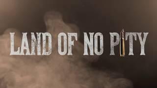 Land Of No Pity Promo