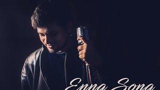 Enna Sona - lakshay05