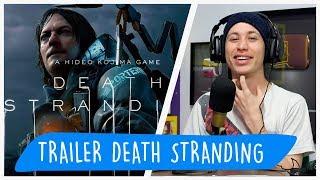 REAGINDO AO TRAILER DE DEATH STRANDING | REACT