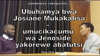 Ubuhamya bwa Josiane Mukakalisa wacitse kwicumu jenoside yakorewe Abatutsi