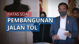 Presiden Jokowi Gelar Ratas soal Percepatan Pembangunan PSN Tol Trans Sumatera & Cisumdawu