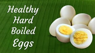How to prepare Hard Boiled Eggs at home