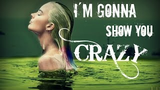 Harley Quinn - I'm Gonna Show You Crazy