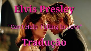 CAN'T HELP FALLING IN LOVE - LEGENDADA - ELVIS PRESLEY.