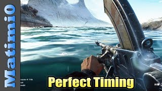Perfect Timing - Battlefield 5