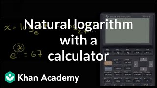 Natural Logarithm with a Calculator