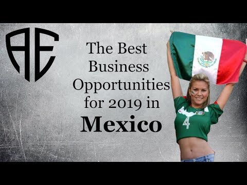 , title : 'The 10 Best Business Opportunities for 2019 in Mexico