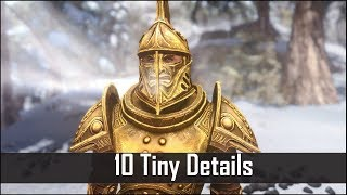 Skyrim: Yet Another 10 Tiny Details That You May Still Have Missed in The Elder Scrolls 5 (Part 22)