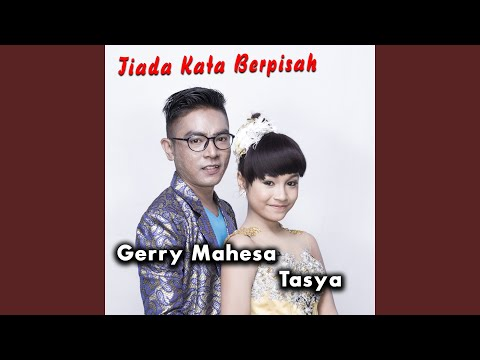 Tiada Kata Berpisah (feat. Gerry Mahesa)