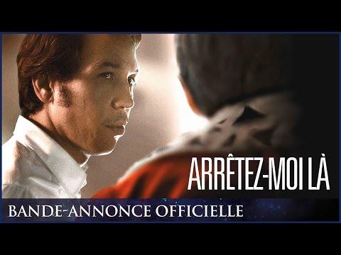 ARRÊTEZ-MOI LÀ - Bande-annonce officielle