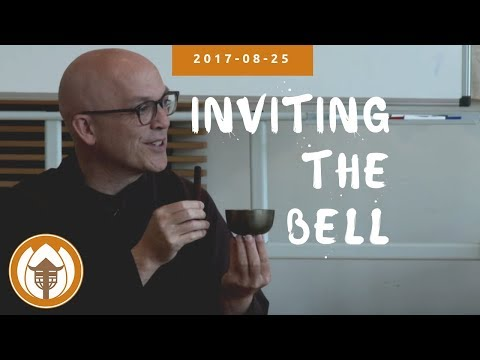 "2017 08 25 Br Pháp Lai: Inviting The Bell. (""Nourishing Happiness"" UK Retreat)"