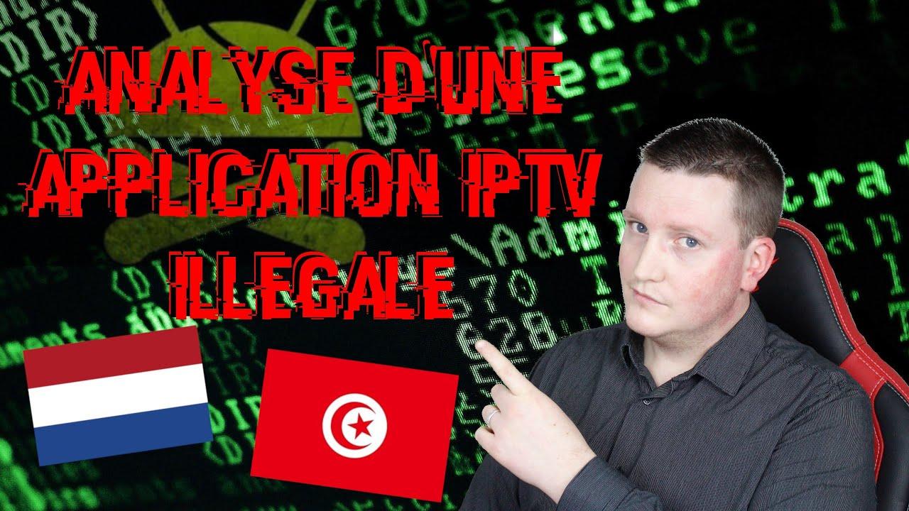 Tuto [Fr] Analyse d'une application IPTV illégale - par Processus
