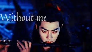 Wei Wuxian & Lan Wangji | Without me [The Untamed 陈情令]