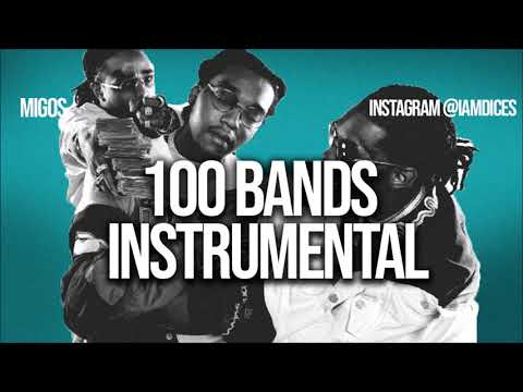 "Migos ""100 Bands"" Ft. 21 Savage, YG & Meek Mill Instrumental Prod. By Dices *FREE DL*"